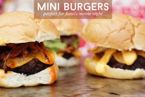 Mini Cheeseburgers For Family Movie Night