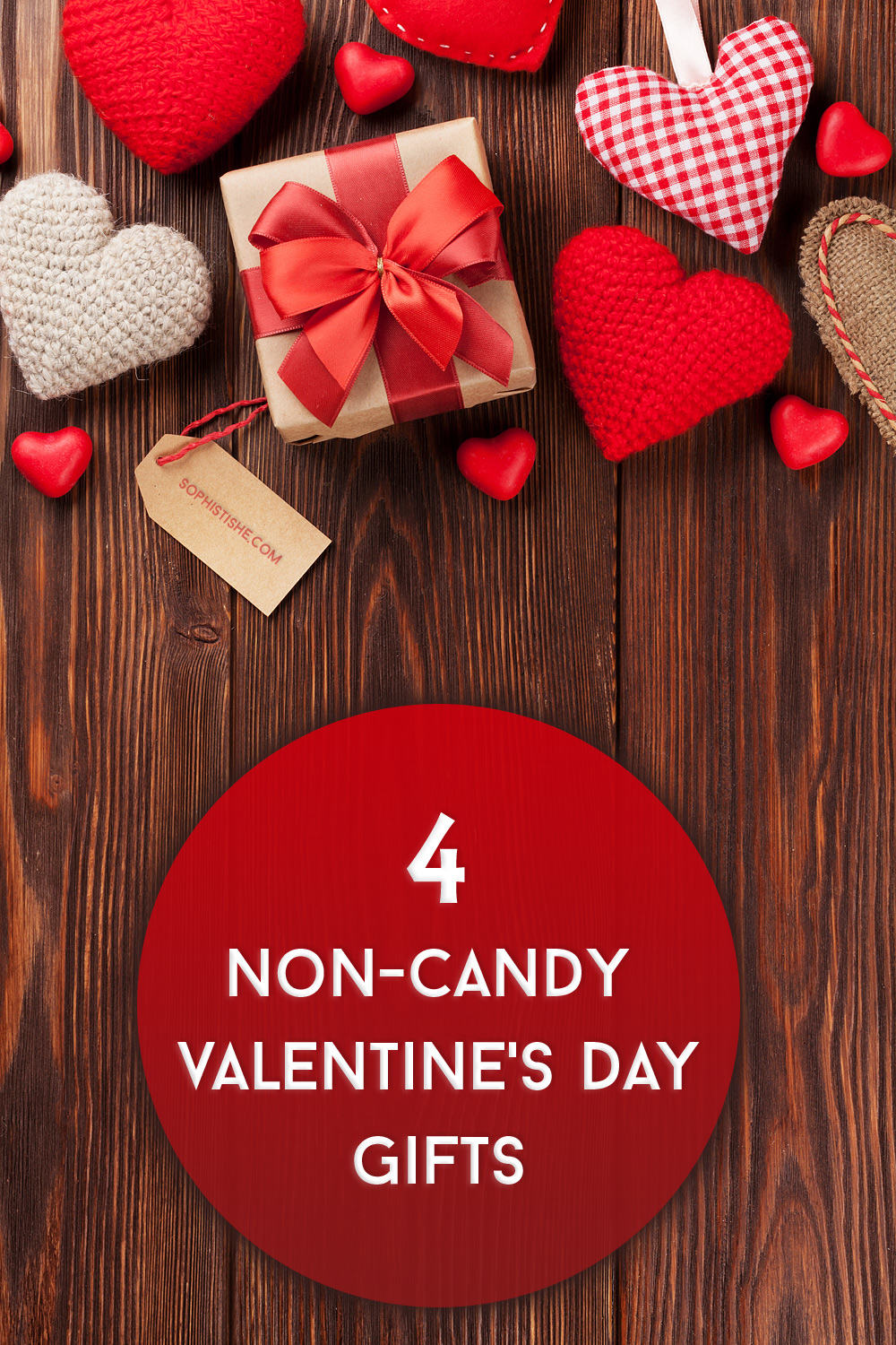 4 Non-Candy Valentine's Day Gifts · Get It