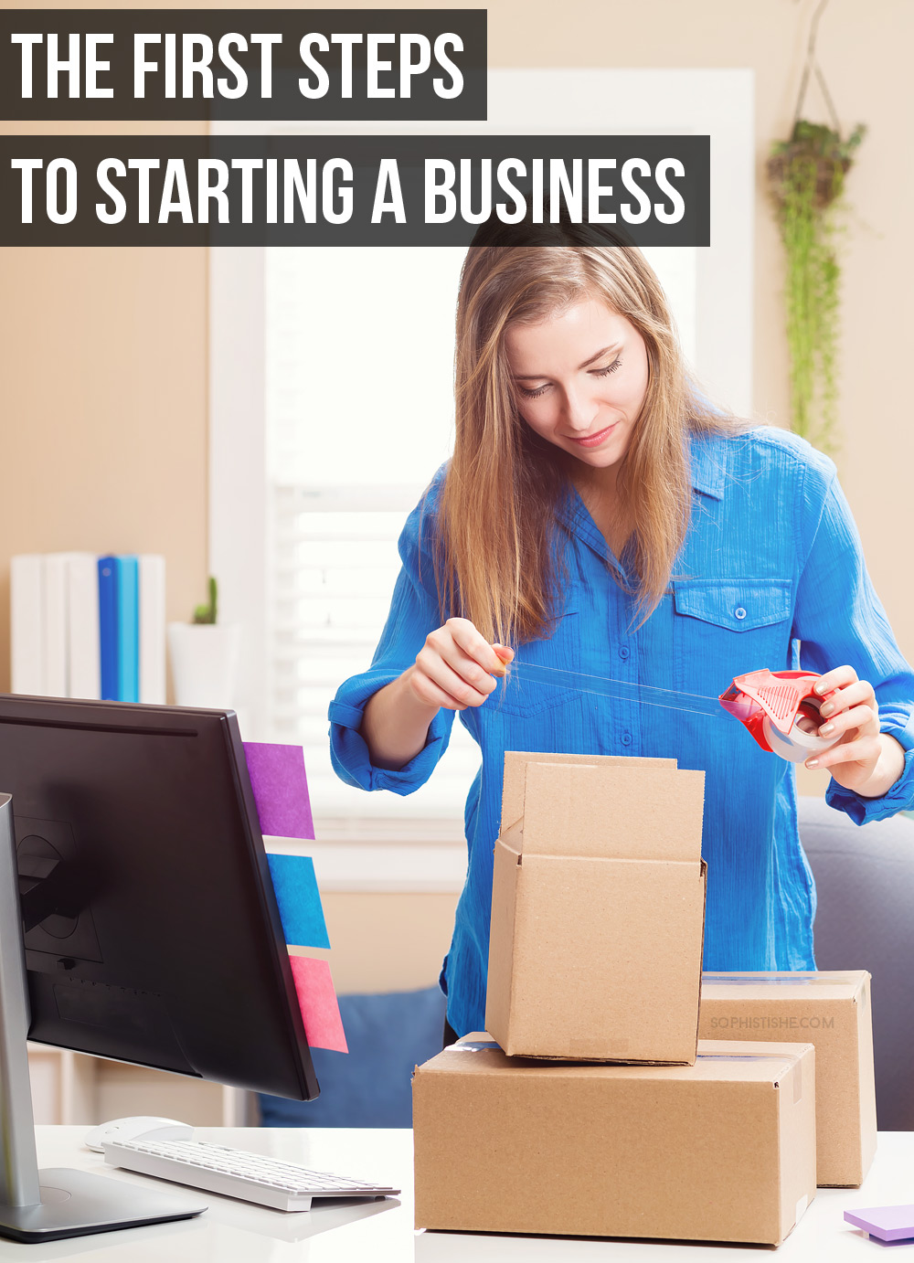 The First Steps to Starting a Business