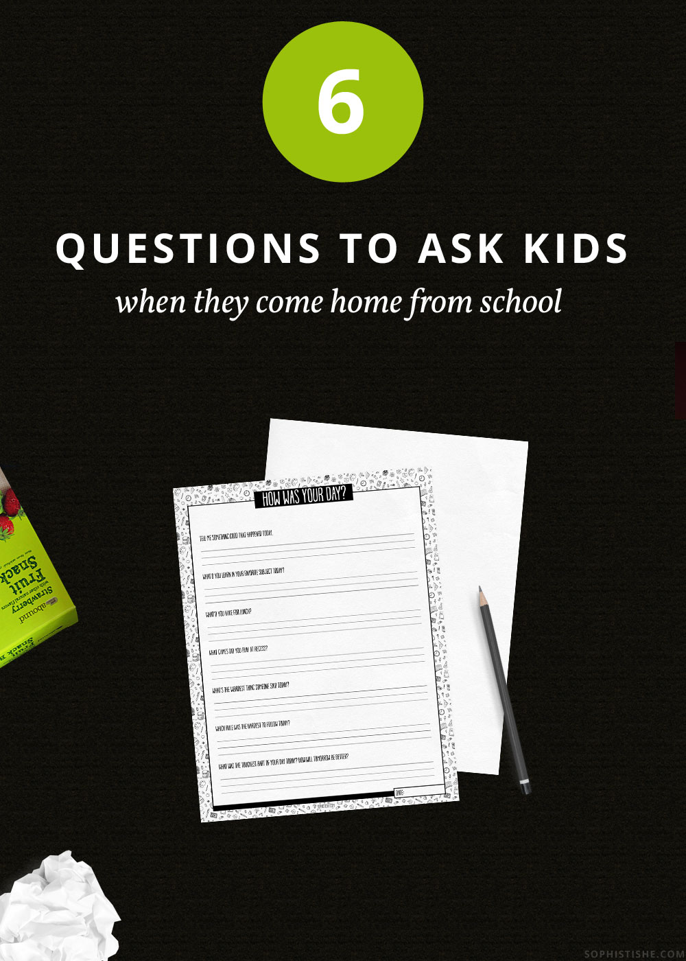 6 Questions to Ask Your Kids When They Come Home From School (Printable)