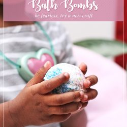 Be Fearless by Trying a New Craft; Diy Bath Bombs