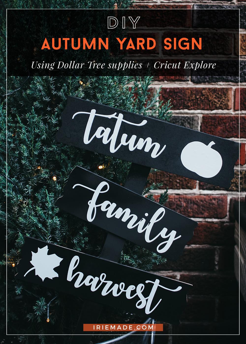 DIY Autumn Yard Sign Using Dollar Tree + Cricut Explore