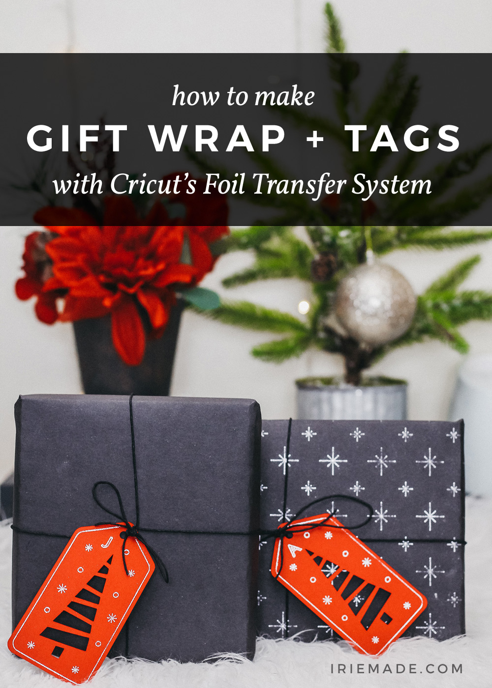 Cricut Foil Transfer Gift Wrap + Gift Tags
